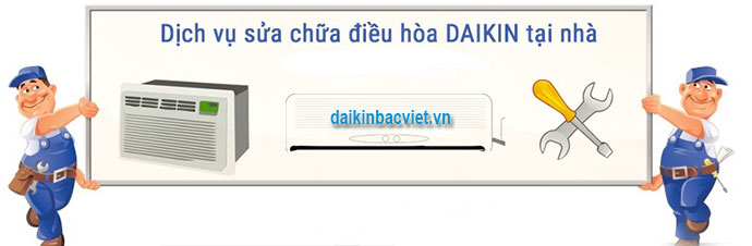 Kiểm Tra Sửa Chữa Hỏng Hóc điều Hòa Daikin Miễn Phí Tại Hà Nội